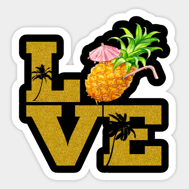 Pineapple Fruit Love Aloha Beaches Hawaii Love Hawaiian