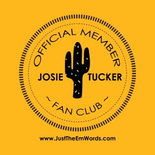 Josie Tucker Fan Club Tee
