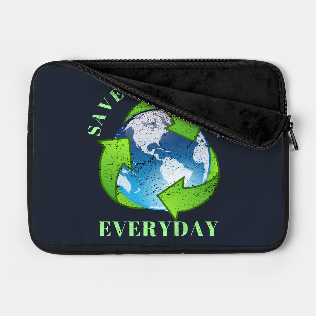 Save The Earth Everyday Ecology Environment Plant Lover