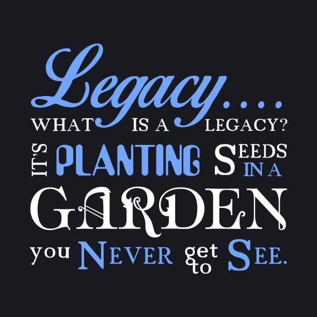 Hamilton Musical Quote.Legacy.