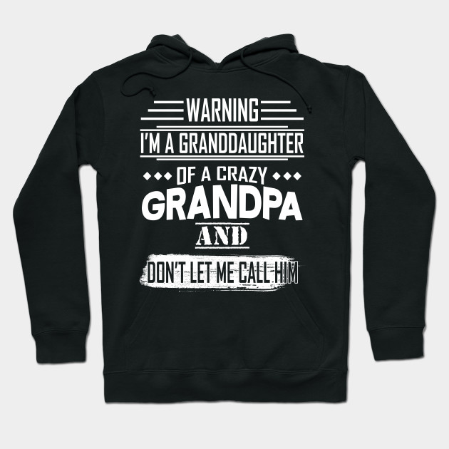 Im The Crazy Grandpa Women Sweatshirt tee