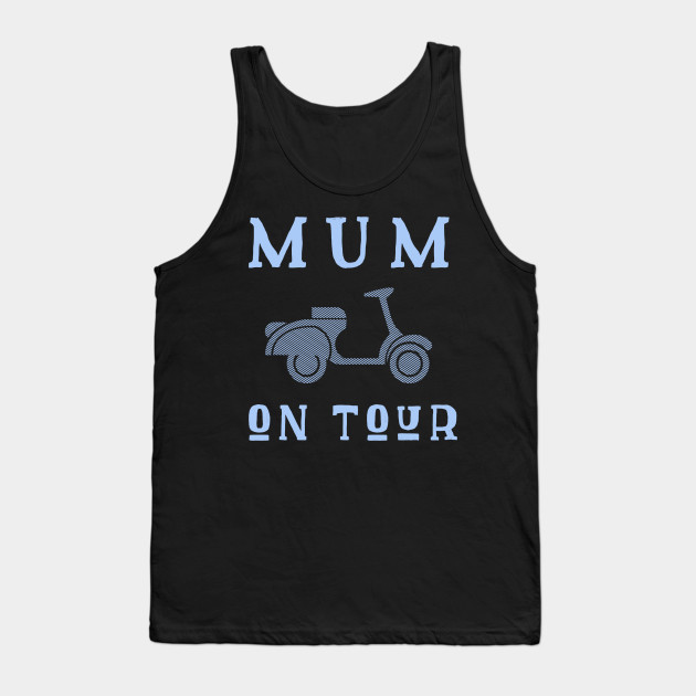 Mum On Tour Mother's Day Mother mummy Tank Top