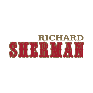 60a02c75 Sherman by the Bay! T-Shirt. by OffesniveLine. $20. Main Tag San Francisco  49ers ...