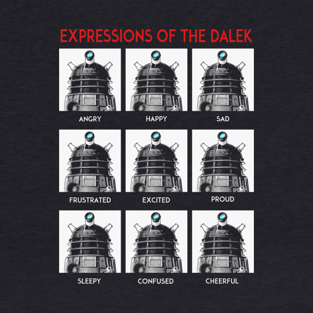 Expressions Of The Dalek