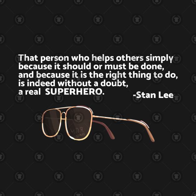 Stan Lee - A real SUPERHERO