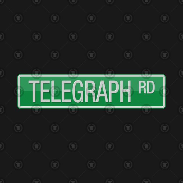 Telegraph Road Street Sign T-shirt