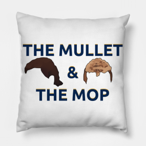 The Mullet and The Mop Pillow e107900d6