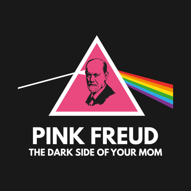 Pink-Freud The dark-side of your mom T-Shirt