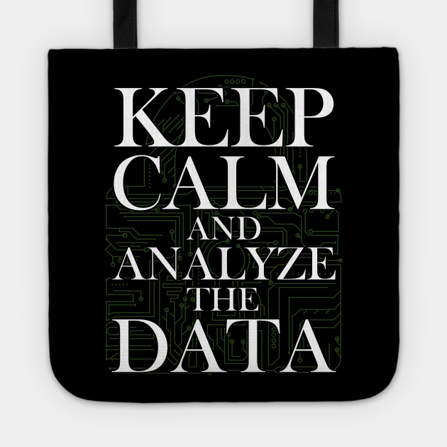 Programming Decipher Programmer Computer Technician Encoder Gift Keep Calm And Analyze The Data