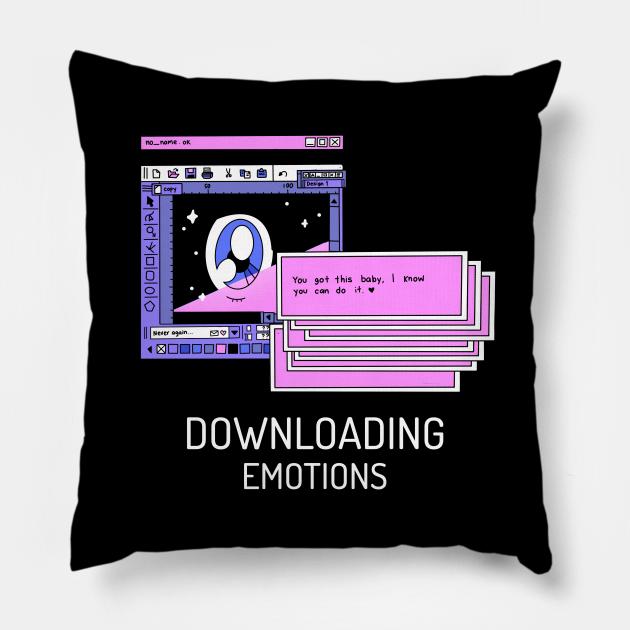 Downloading Emotions