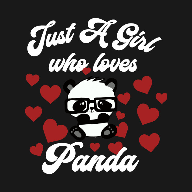 just a girl who loves panda