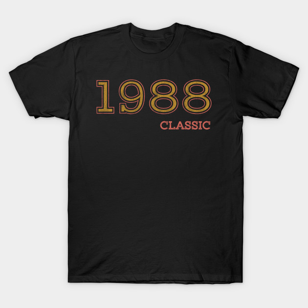 1993b95c49 30th birthday shirt, funny classic 1988 shirt - 1988 Birthday Gifts ...