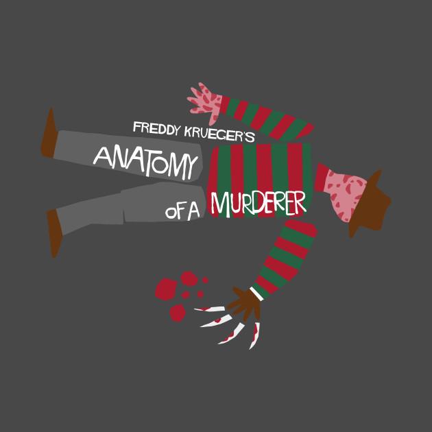 Anatomy of Freddy - Freddy Krueger - T-Shirt | TeePublic