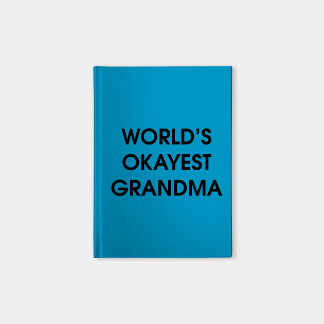 World's Okayest Grandma
