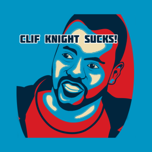 Clif Knight SUCKS! Official Tour Merch t-shirts