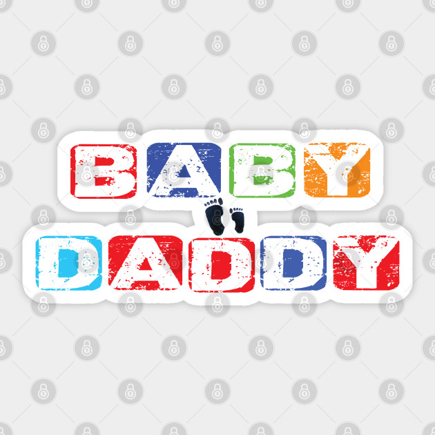Baby Daddy Fathers Day Dad Gift Humor Unisex T-Shirt Funny New Father