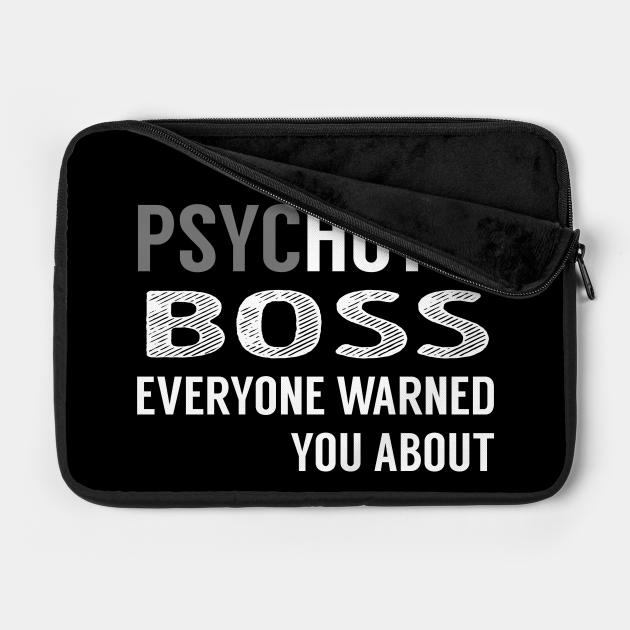 PsycHOTic Boss