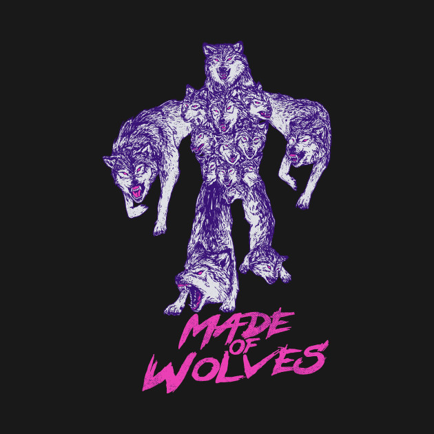 Made of Wolves