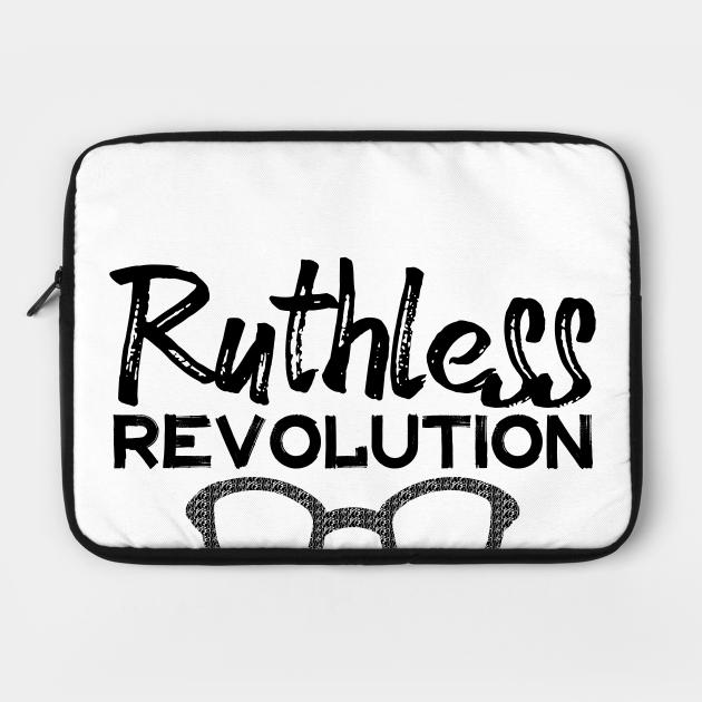 Ruthless Revolution