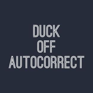 23f396488da Autocorrect T-Shirts