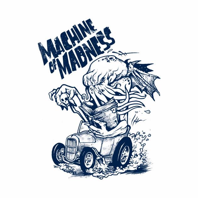 Machine of Madness