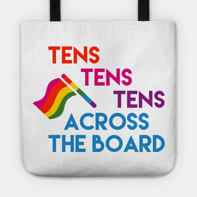 Tens Tens Tens across the board