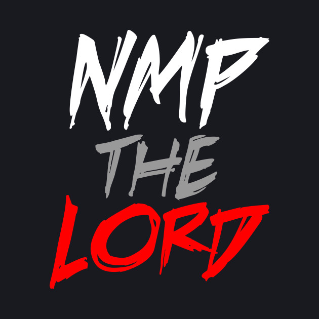 NMP The Lord