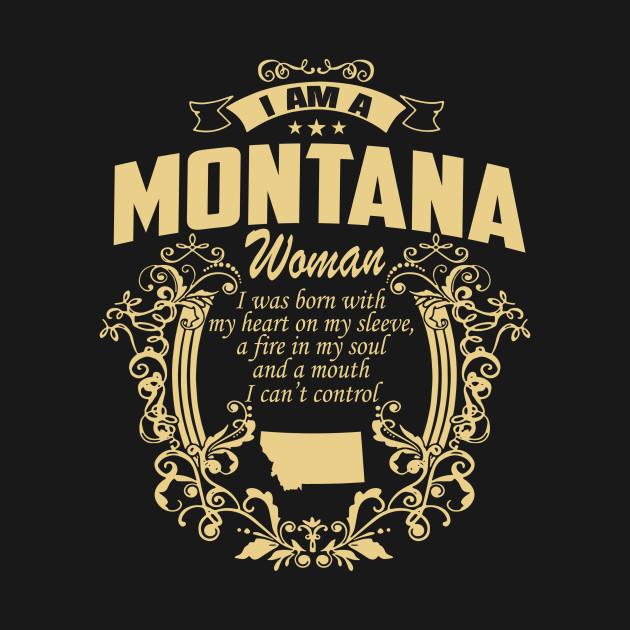 I AM A Montana WOMAN