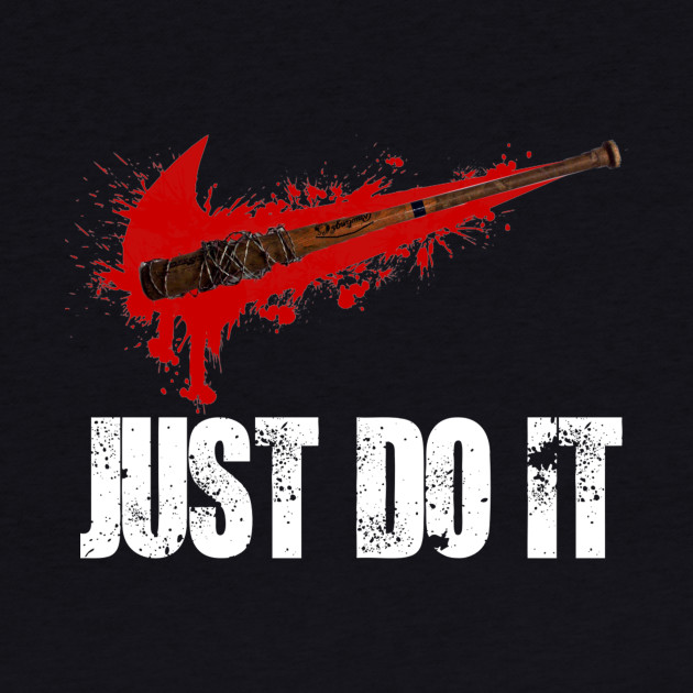 Negan Parody - Just Do It