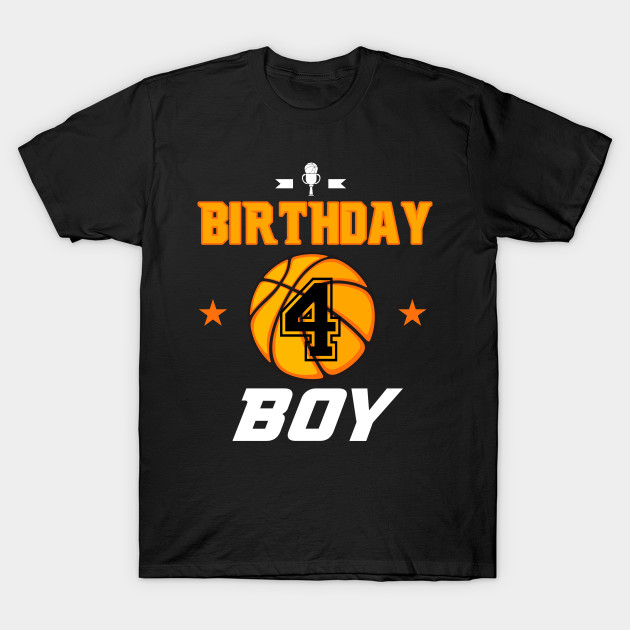 Basketball Birthday Boy For Turning 4 Years Old T Shirt