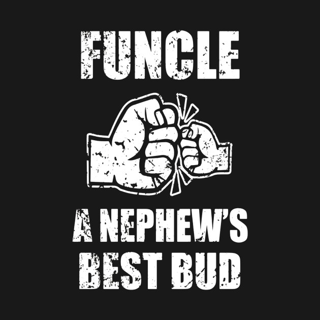 d11294c6 ... Mens Funcle Definition a Nephew's Best Bud - Funny Uncle Shirt