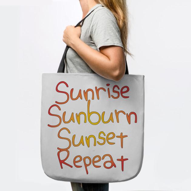 Sunrise Sunburn Sunset Repeat Tote Beach Bag