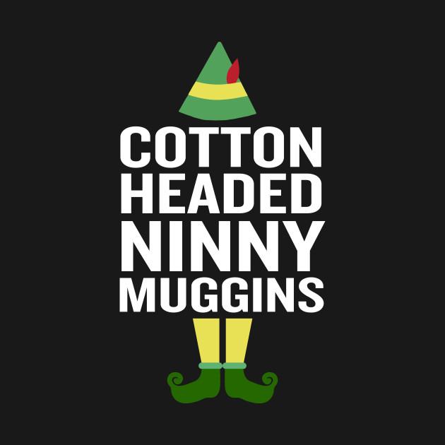 Cotton Headed Ninny Muggins Funny Christmas Costume