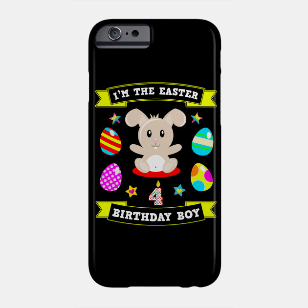 4 Year Old Easter Bunny 4th Birthday Boy 2019 Gift Phone Case