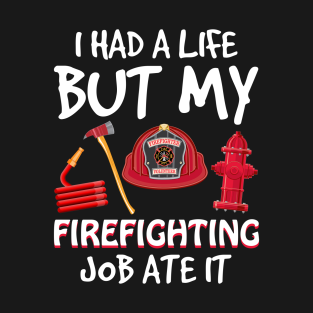 Firefighting T-Shirts | TeePublic