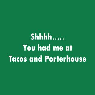 You had me at Porterhouse t-shirts