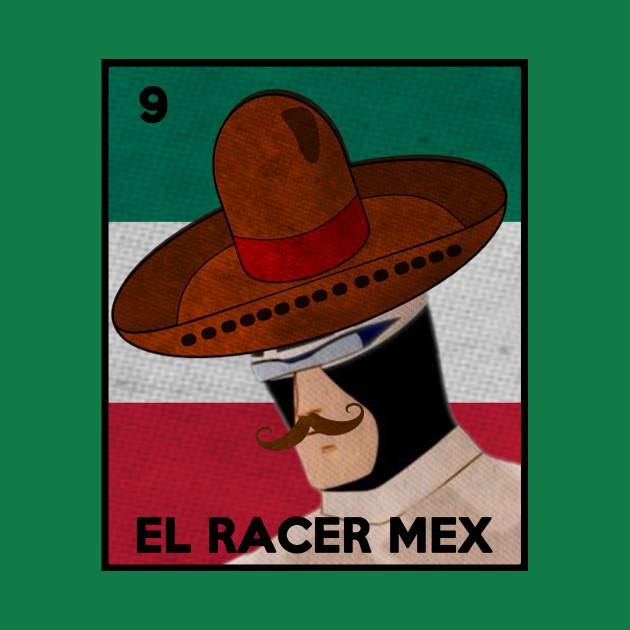 La Loteria Con El Racer Mex para el Cinco de Mayo