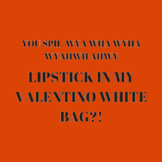 d5d99877f9 LIPSTICK IN MY VALENTINO WHITE BAG - Vine - Long Sleeve T-Shirt ...