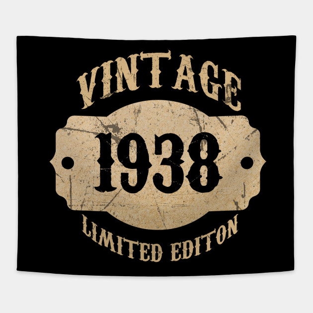 1938 80 Years Old 80th B Day Limited Birthday Gift T Shirt Tapestry