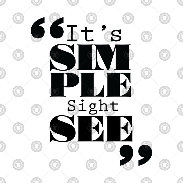 It's Simple: Sightsee