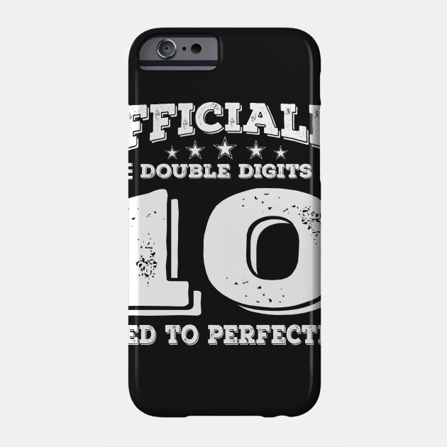 Im Officially Double Digits Gift 10 Year Old Girl Phone Case