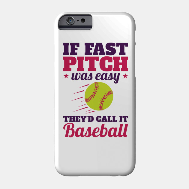 competitive price 4160d 6dbe0 Softball Quote Funny - If Fastpitch Was Easy