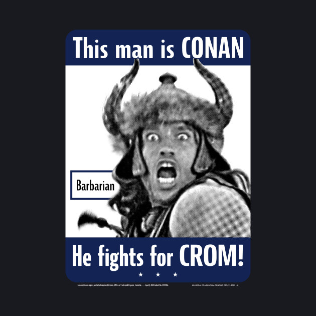 Conan the Barbarian for Crom