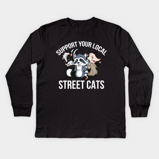 Funny Raccoon Support Your Local Street Cats T-shirt Save Backyard Animals Shirt