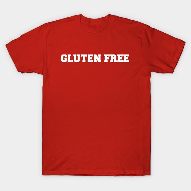 Gluten-Free University - Gluten Free - T-Shirt | TeePublic
