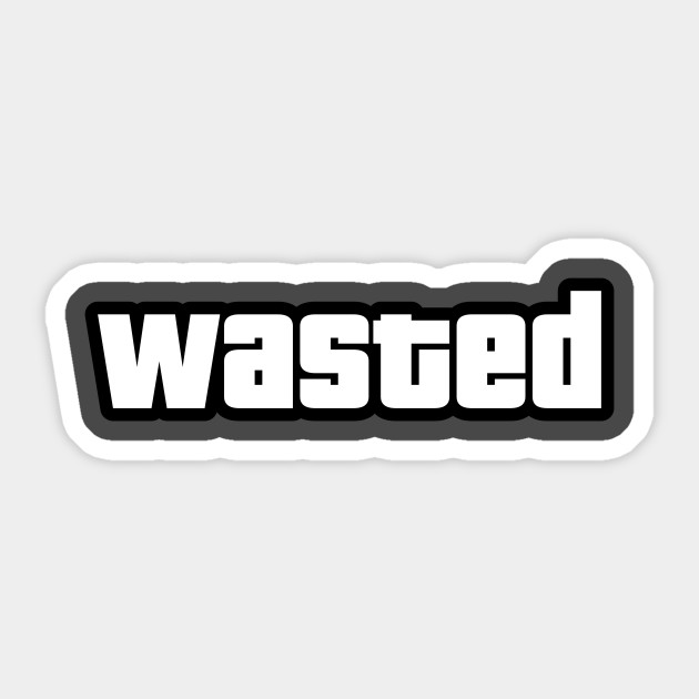 Wasted sticker