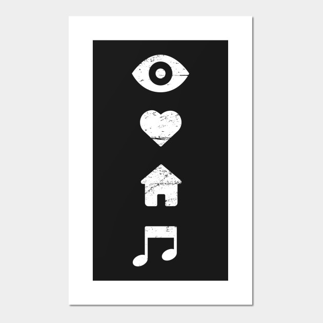 I Love House Music Music Posters And Art Prints Teepublic