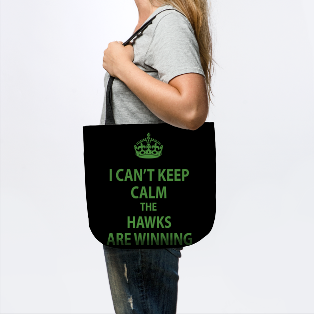 I Can't Keep Calm The Seahawks Are Winning