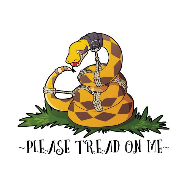 Please Tread On Me