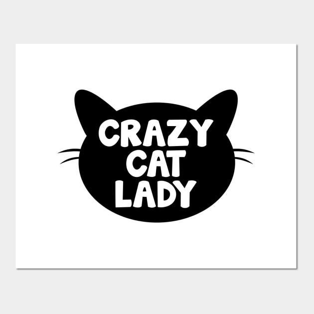 Crazy Cat Lady Wall Art